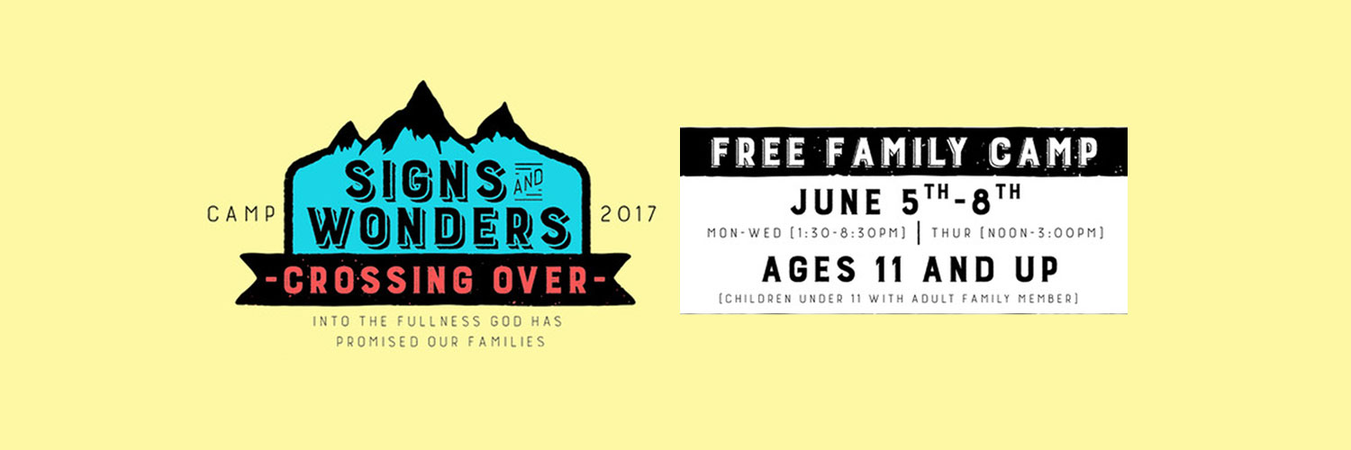 Signs and Wonders Camp 2017 Pagosa Springs Colorado